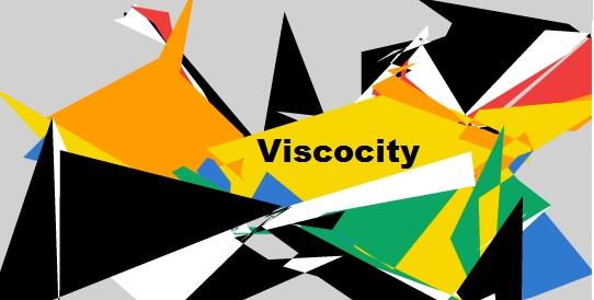 Viscocity